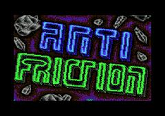 Anti Friction